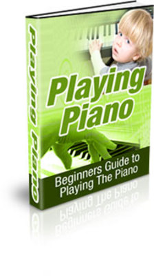 Product picture Beginners Guide To Playing The Piano