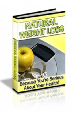 Product picture Natural Weight Loss - Lose Weight   The Natural Way!